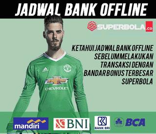 Jadwal Bank Offline SuperBola