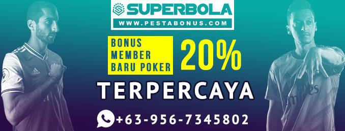 Judi Bola Bonus Deposit 100% Jadi Member Superpoker Cepat Kaya