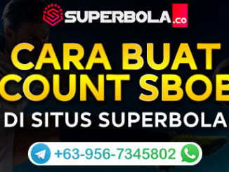 Cara Membuat Account Sbobet - Superbola