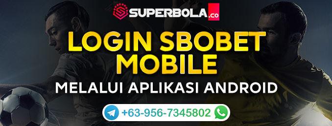 SBOBET Login Mobile - Superbola