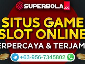 Situs Judi Game Slot Online Terpercaya_Superbola