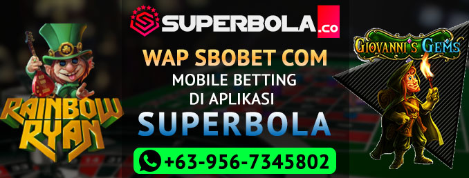 Wap Sbobet Com Mobile Betting