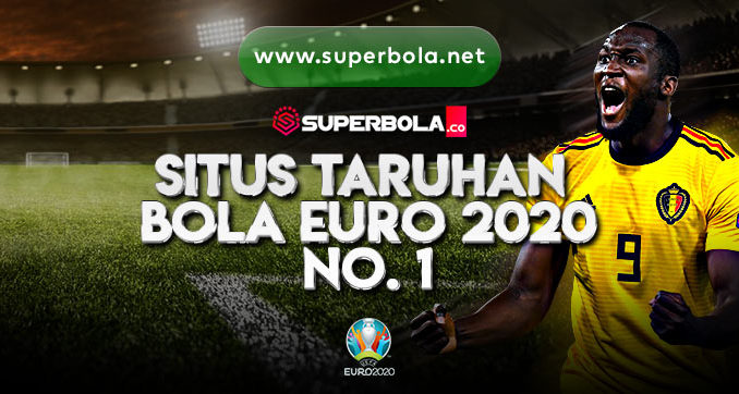 Taruhan Euro 2020 - Superbola