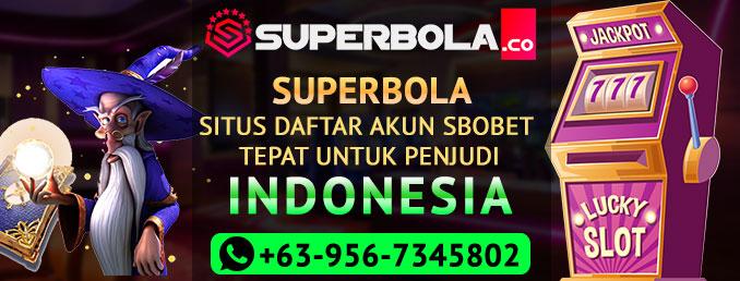 Daftar Akun Sbobet Terbaik Di Superbola Khusus Untuk Bettor Indonesia