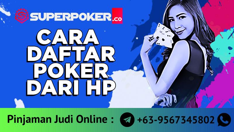 daftar poker dari HP